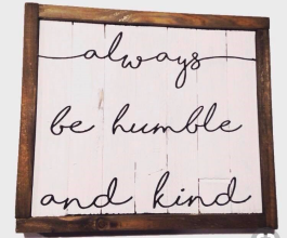 Wine and Stencil - Always be humble and kind