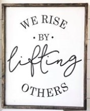 Wine and Stencil - We Rise by Lifting Others